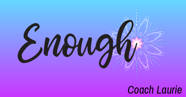 Enough-CoachLaurie-600x315 4